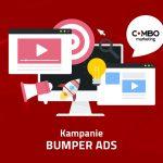 kampania bumper ads z combomarketing
