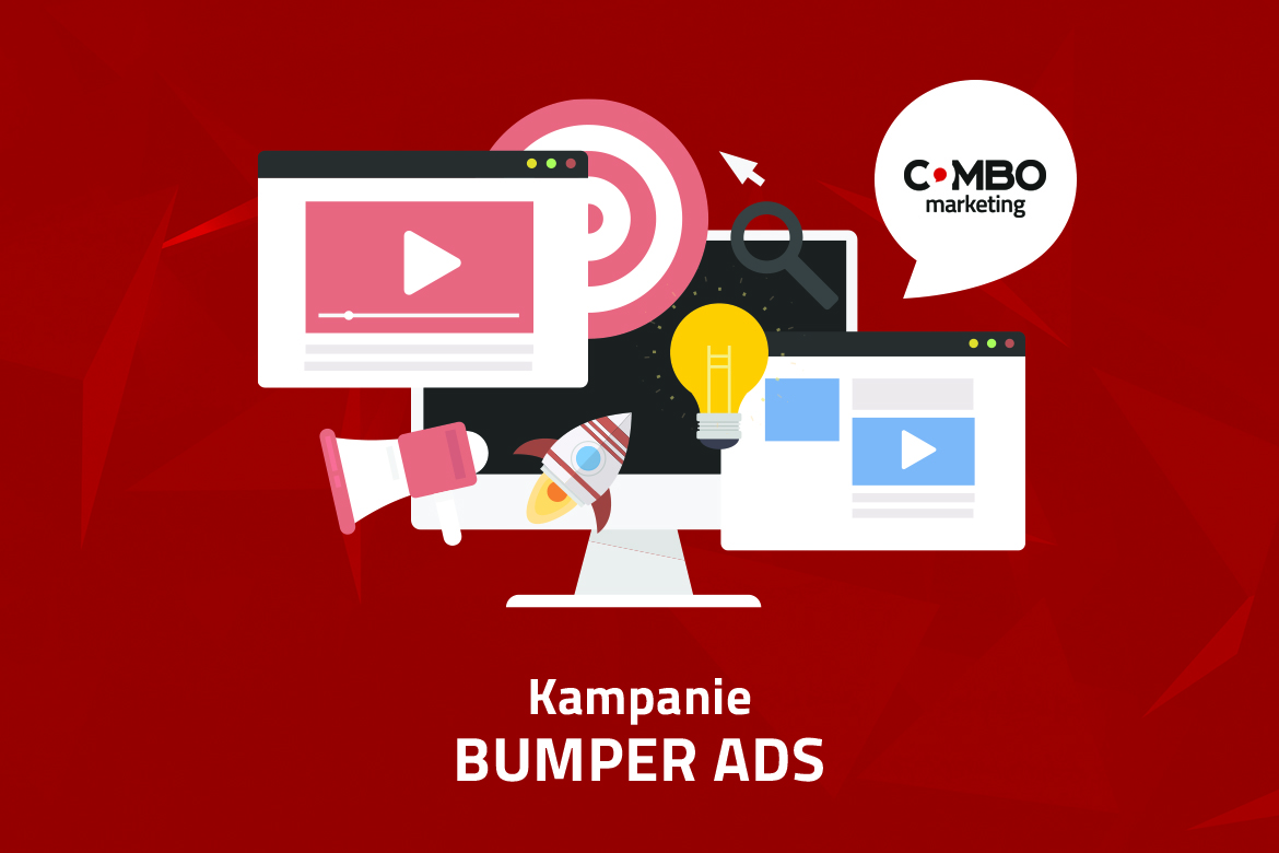 kampania bumper ads z combomarketing