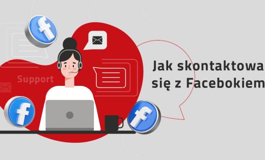 Jak skontaktować się z Facebookiem?